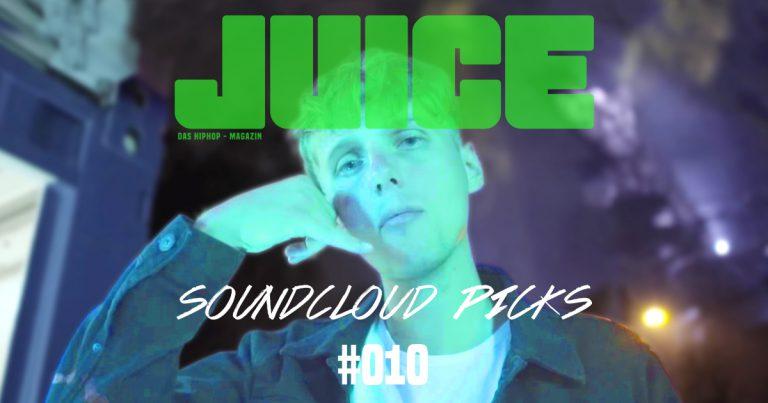 JUICE Soundcloud Picks #010: Die besten Songs der letzten 2 Wochen // Playlist