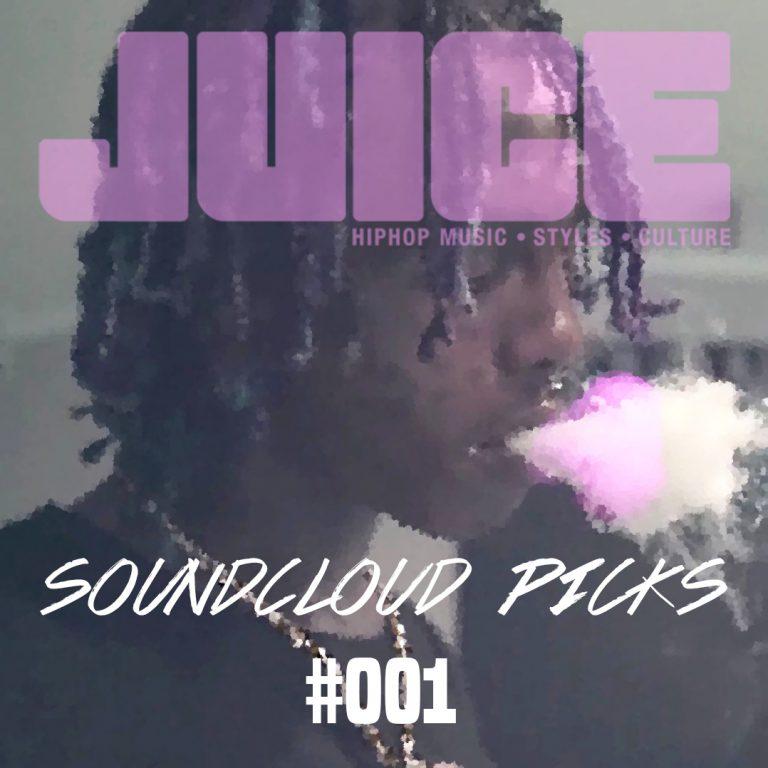 JUICE Soundcloud Picks #001: Die besten Songs der letzten 2 Wochen // Playlist