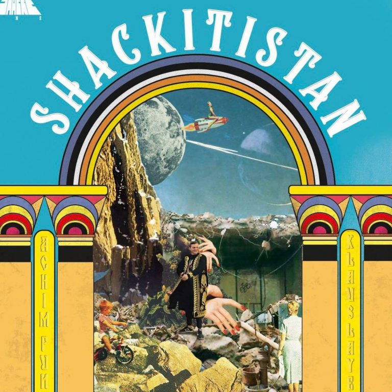Shacke One – Shackitistan // Review
