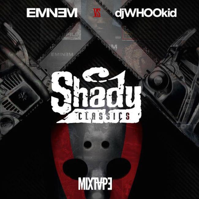 whookid_shadyclassics_mixtape