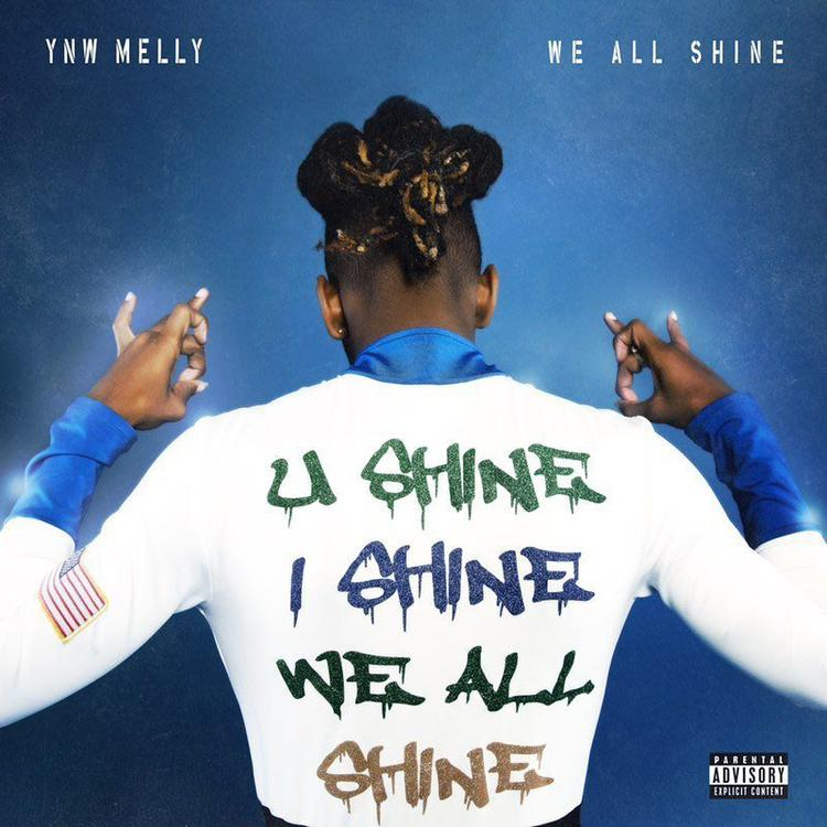 YNW Melly – We All Shine // Review